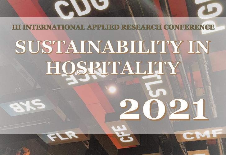 "III starptautiskā lietišķo pētījumu konference ""SUSTAINABILITY IN HOSPITALITY 2021"""